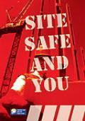 Site Safe and You